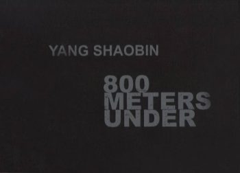 Yang Shaobin: 800 Meters Under